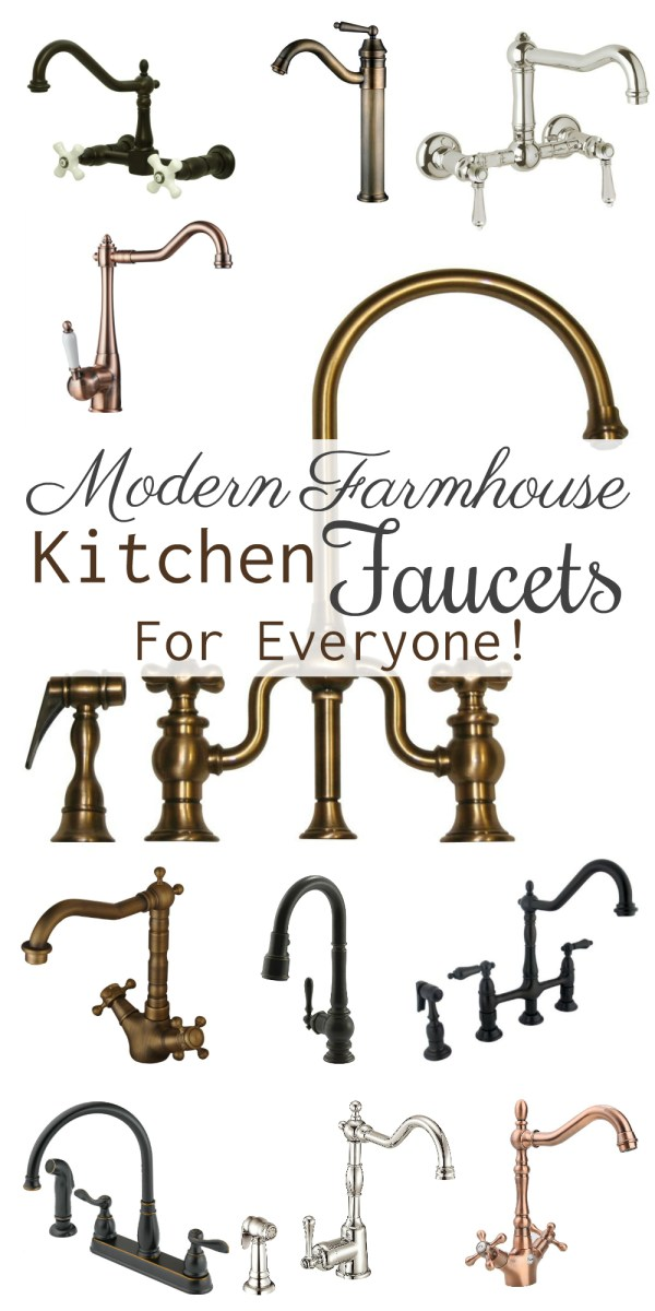 Modern Farmhouse Kitchen Faucets For Everyone!