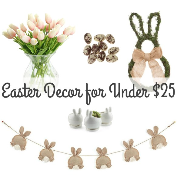 Stylish Easter Decor for Less Than $25!