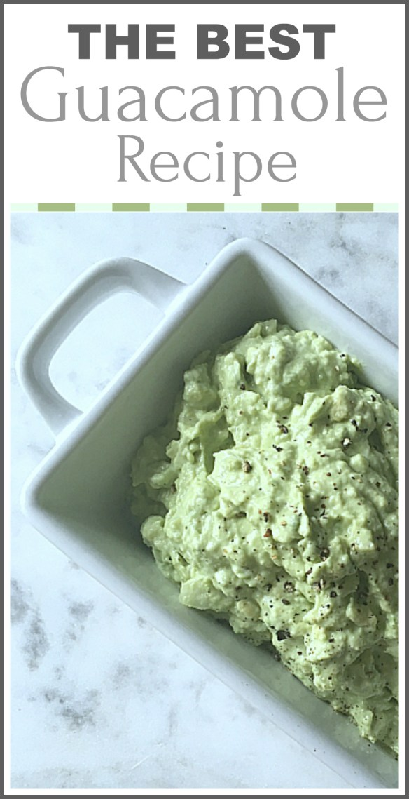 The Best Guacamole Recipe (Quick, Easy and Delicious!)