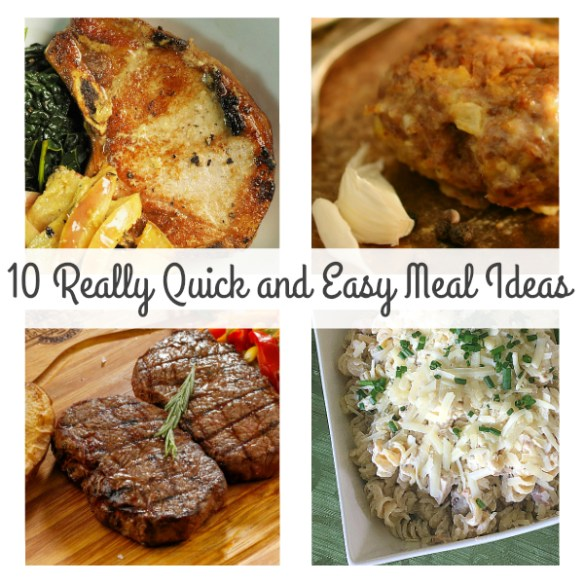 10 Really Quick and Easy Meal Ideas! #MealIdeas #QuickDinnerRecipes #EasyRecipes #MealPlanning #QuickRecipes