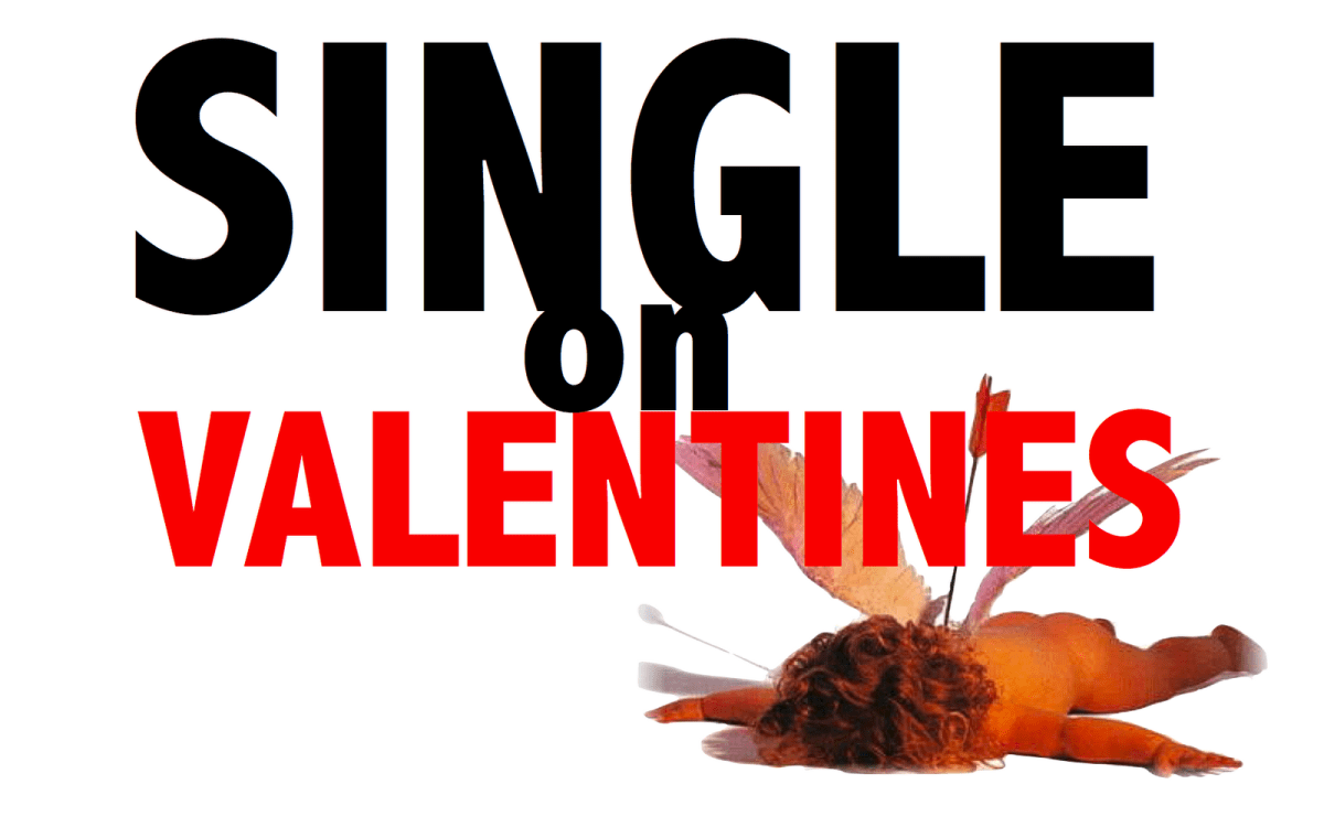 Single On Valentines Day Quotes 5 Ways To Cope With Valentine's Day Whilst Single. The