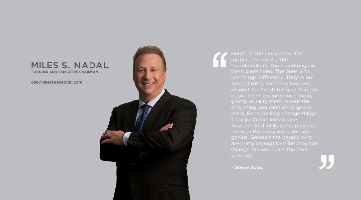 International Philanthropist Miles S.  Nadal, CEO of Peerage Capital
