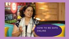 Manjula Sridhar on How to be Safe Online