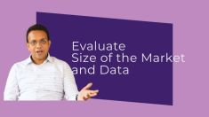 Evaluate the Market Size and Data