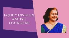 Sharda Balaji on Equity Division among Founders