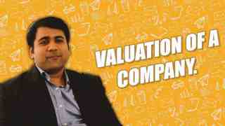 Valuation of the company