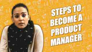 steps to become a Product Manager