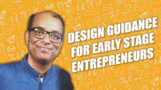 Design guidance for early stage founder