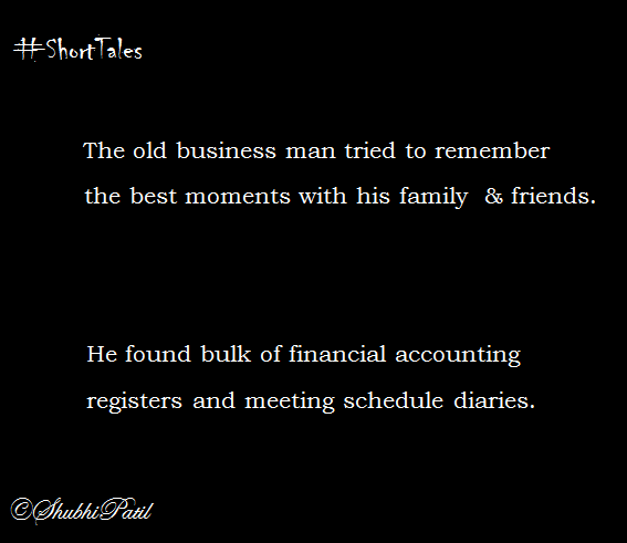 The old business man tried to remember the best moments with his family  & friends. He found bulk of financial accounting registers and meeting schedule diaries.