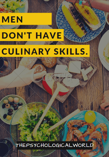 Men don't have culinary skills