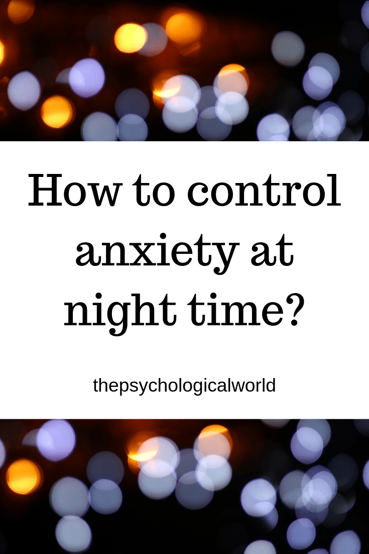 How to control anxiety at night time