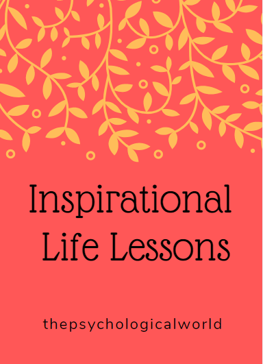 Inspirational Life Lessons