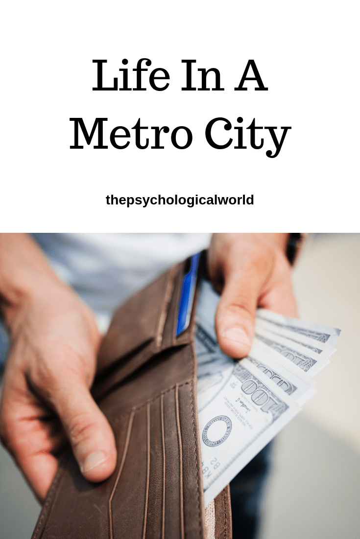 Life In A Metro City