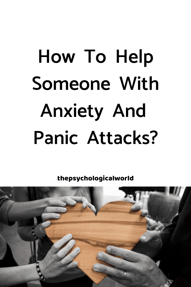 How to help someone with anxiety and panic attacks