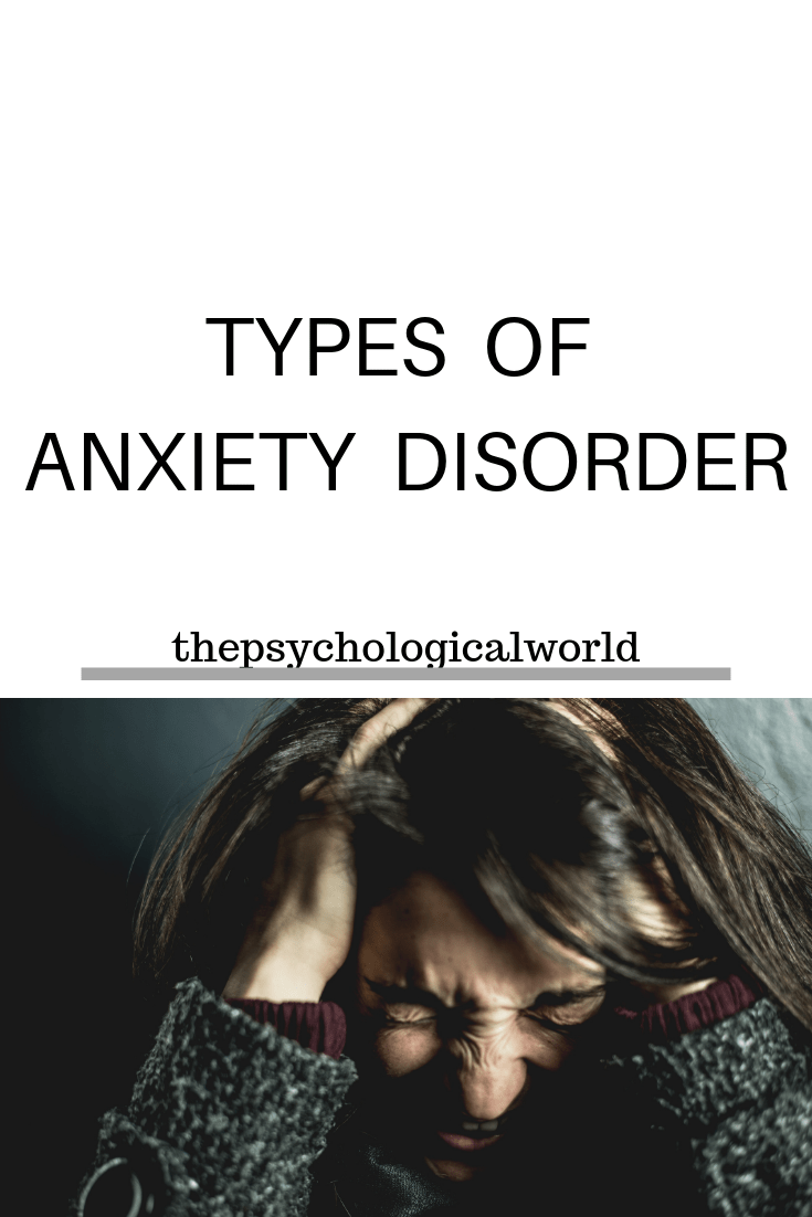 TYPES OF ANXIETY DISORDER