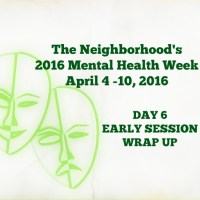 2016 TNMHW DAY 6: MENTAL HEALTH WRAP UP