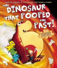 The Dinosaur that Pooped the Past by Tom Fletcher and Dougie Poynter. Age 3+. When they occidentally go back through history on a time-travelling swing, Danny and Dinosaur meet some new dino friends. But soon there's a rumbling noise; it's a volcano about to erupt! Can Dinosaur save the day by pooping them back to the future? Find out in this hysterical historical adventure.