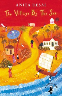 The Village by the Sea - A story of survival set in a small fishing village near Bombay.