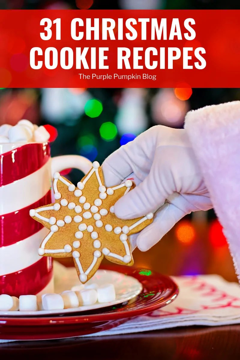 31 Christmas cookie recipes for the month of December!