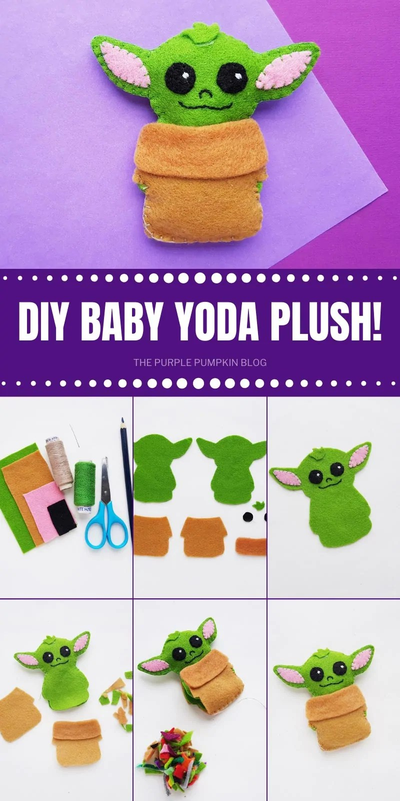 DIY Baby Yoda Plush with step by step photos demonstrating how to make him.