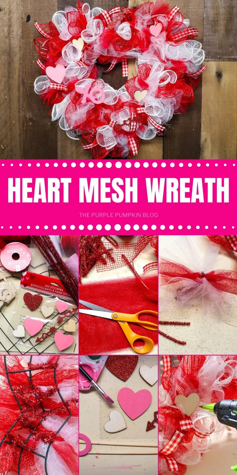 Heart Mesh Wreath with some step-by-step images