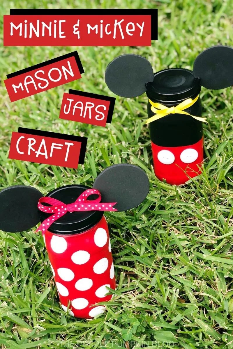Minnie & Mickey Mason Jars Disney Craft - two jars painted to resemble Mickey and Minnie Mouse