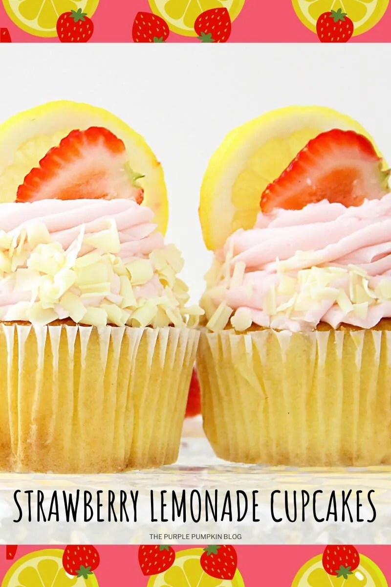Strawberry cupcakes topped with strawberry frosting, white chocolate curls and a slice each of strawberry and lemon. Text overlay says Strawberry Lemonade Cupcakes. Photos of the recipe are similar throughout from various angles and with different text overlay unless otherwise described.