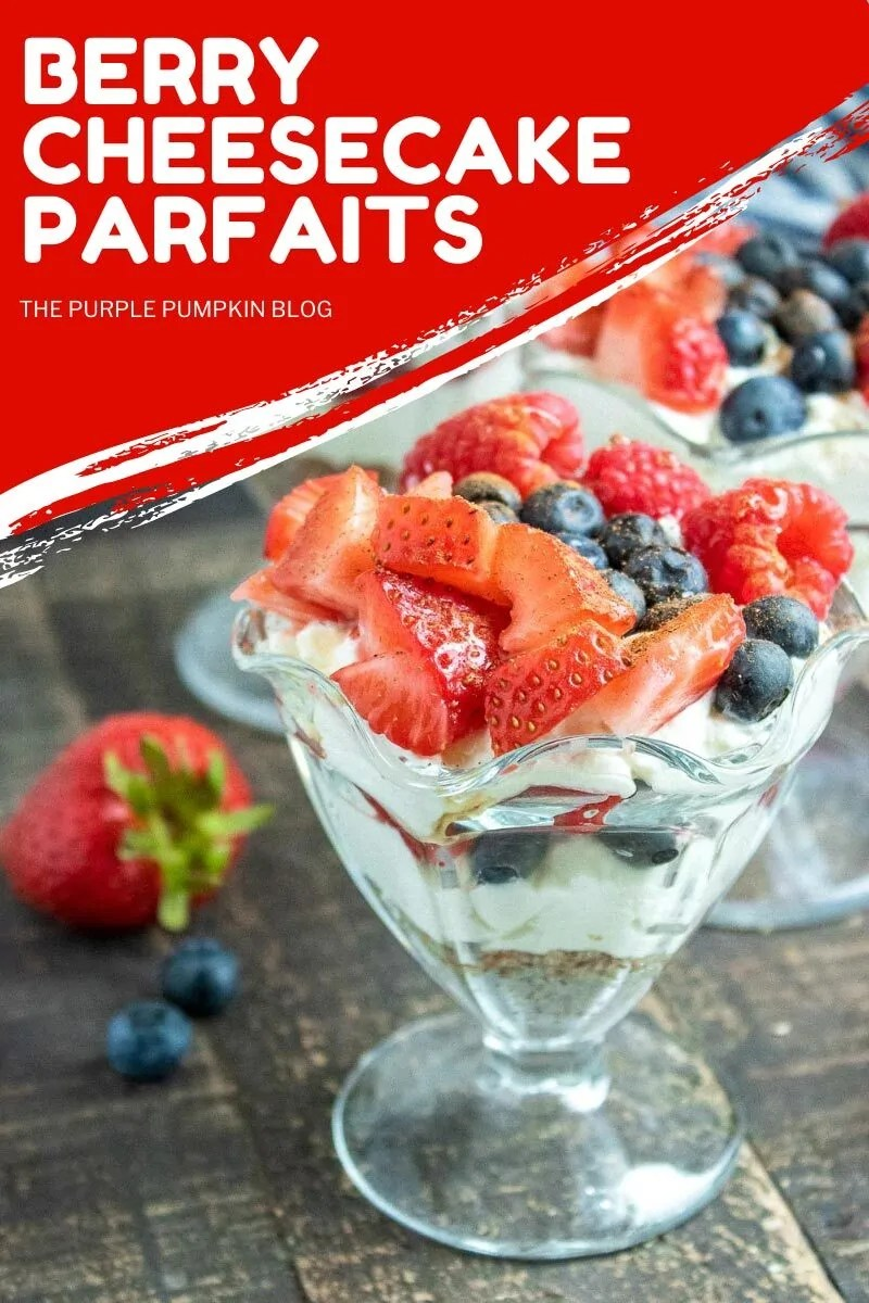 Healthy & Delicious Berry Cheesecake Parfaits - layers of nut and date crust, Greek yogurt cheesecake, and fresh berries in a sundae glass. Similar photos of the recipe/dish from various angles are used throughout and with different text overlay unless otherwise described.