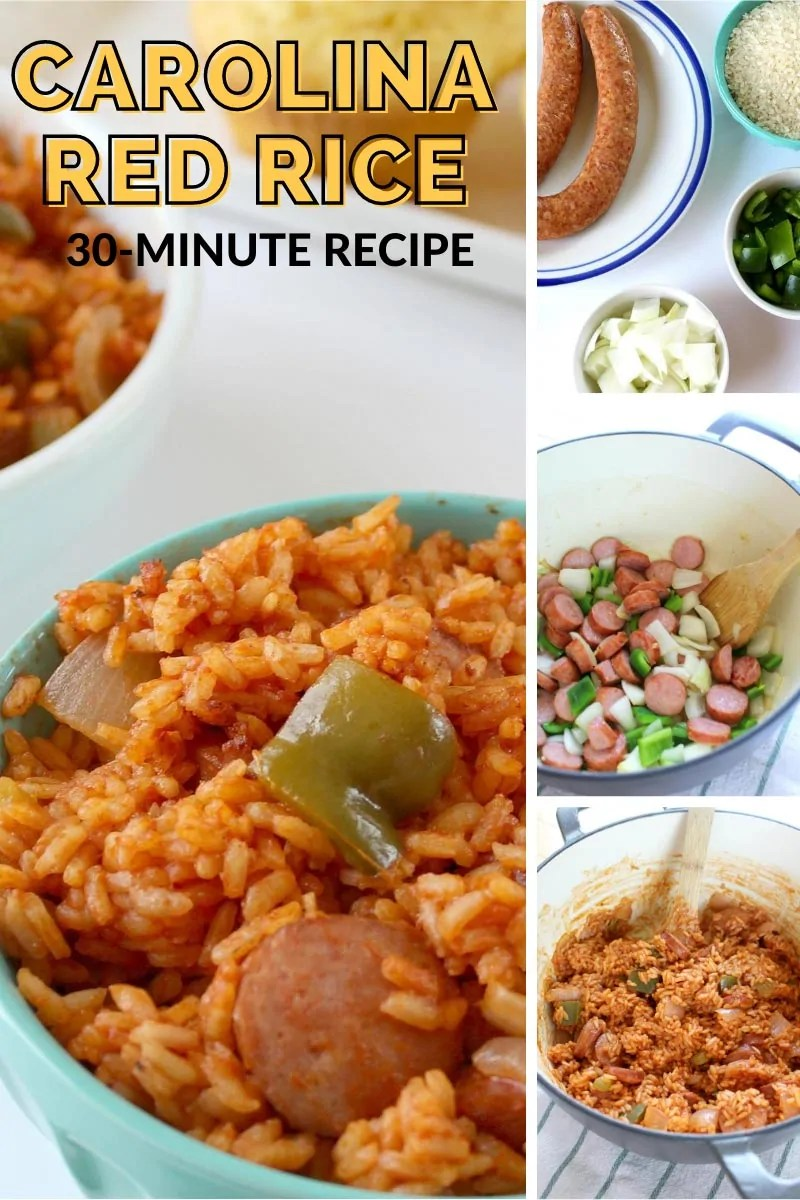 A collage of images with a bowl of Carolina Red Rice in a blue bowl, plates and bowls of the ingredients - sausage, rice, peppers, onion, the ingredients being cooked in a pot, and the nearly finished dish in the cooking pot. Text overlay says