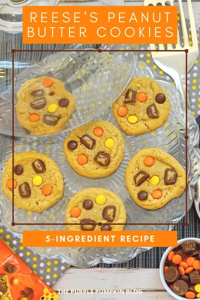 "A cake stand with peanut butter cookies, with a bowl of Reese's Baking Pieces in the bottom corner. Text overlay says ""Reese's Peanut Butter Cookies. 5-Ingredient Recipe. Similar photos of the recipe/dish from various angles are used throughout and with different text overlay unless otherwise described."