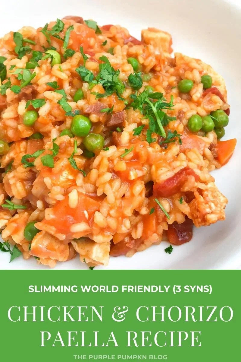 "A plate of paella with chicken and chorizo. Text overlay says""Slimming World Friendly (3 Syns) Chicken & Chorizo Paella Recipe"". Similar photos of the recipe/dish from various angles are used throughout and with different text overlay unless otherwise described."