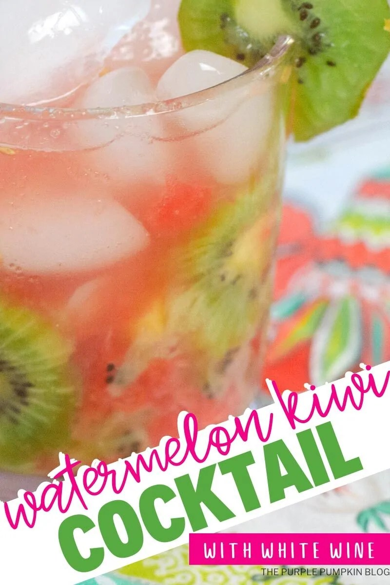 "A glass of pink cocktail filled with ice and kiwi slices, on a colorful cloth. Text overlay says""Watermelon Kiwi Cocktail with White Wine"" Similar photos of the recipe/dish from various angles are used throughout and with different text overlay unless otherwise described."