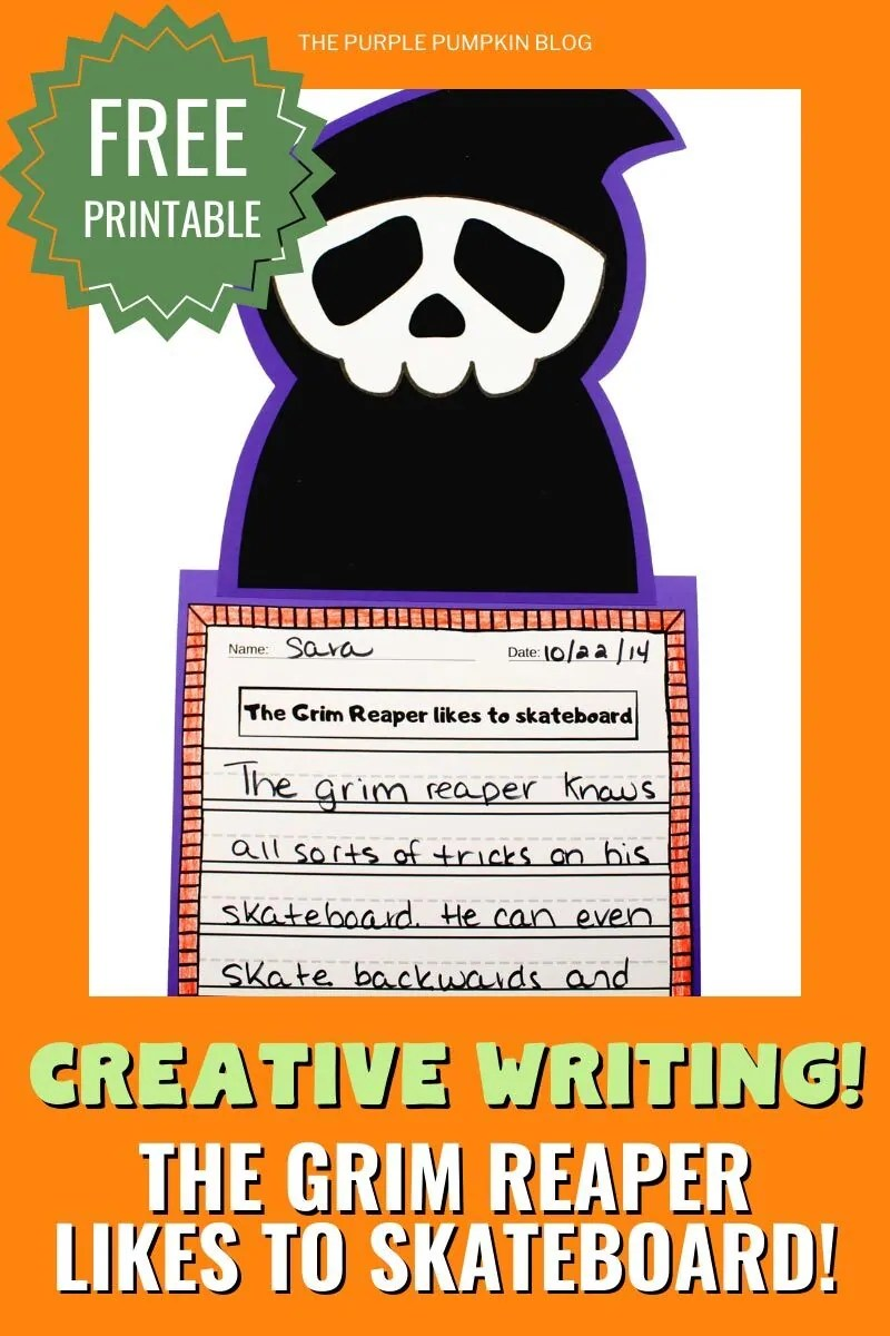 "Text overlay:""Creative Writing! The Grim Reaper Likes to Skateboard!"" with an image of the paper character and writing project."