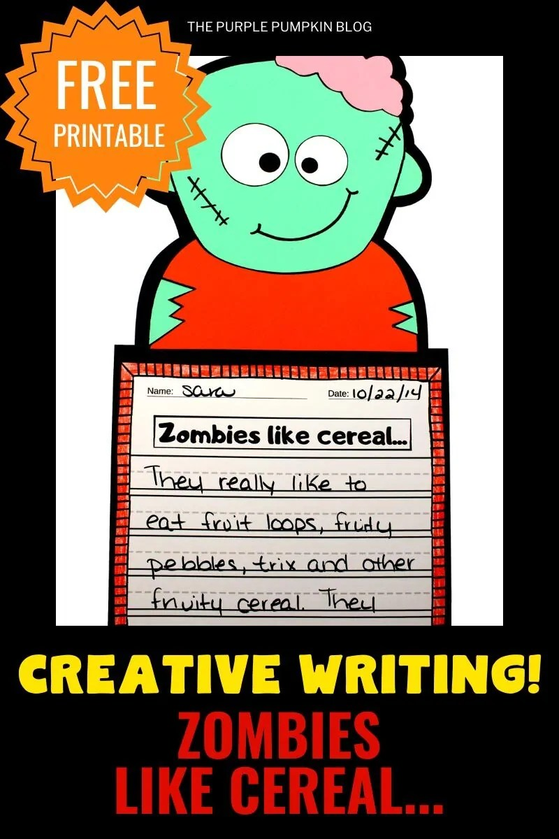 "Text overlay:""Creative Writing! Zombies Love Cereal!"" with an image of the paper character and writing project."