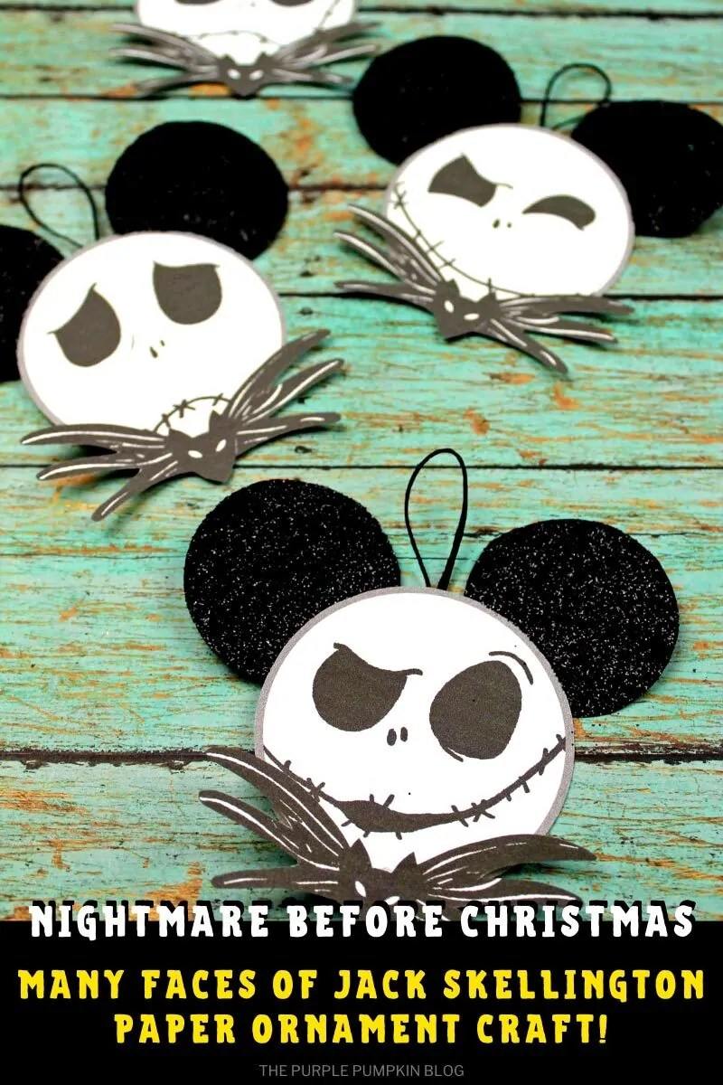 "Various paper ornaments of Jack Skellington with text overlay that says""Nightmare Before Christmas, Many Faces of Jack Skellington Paper Ornament Craft"""