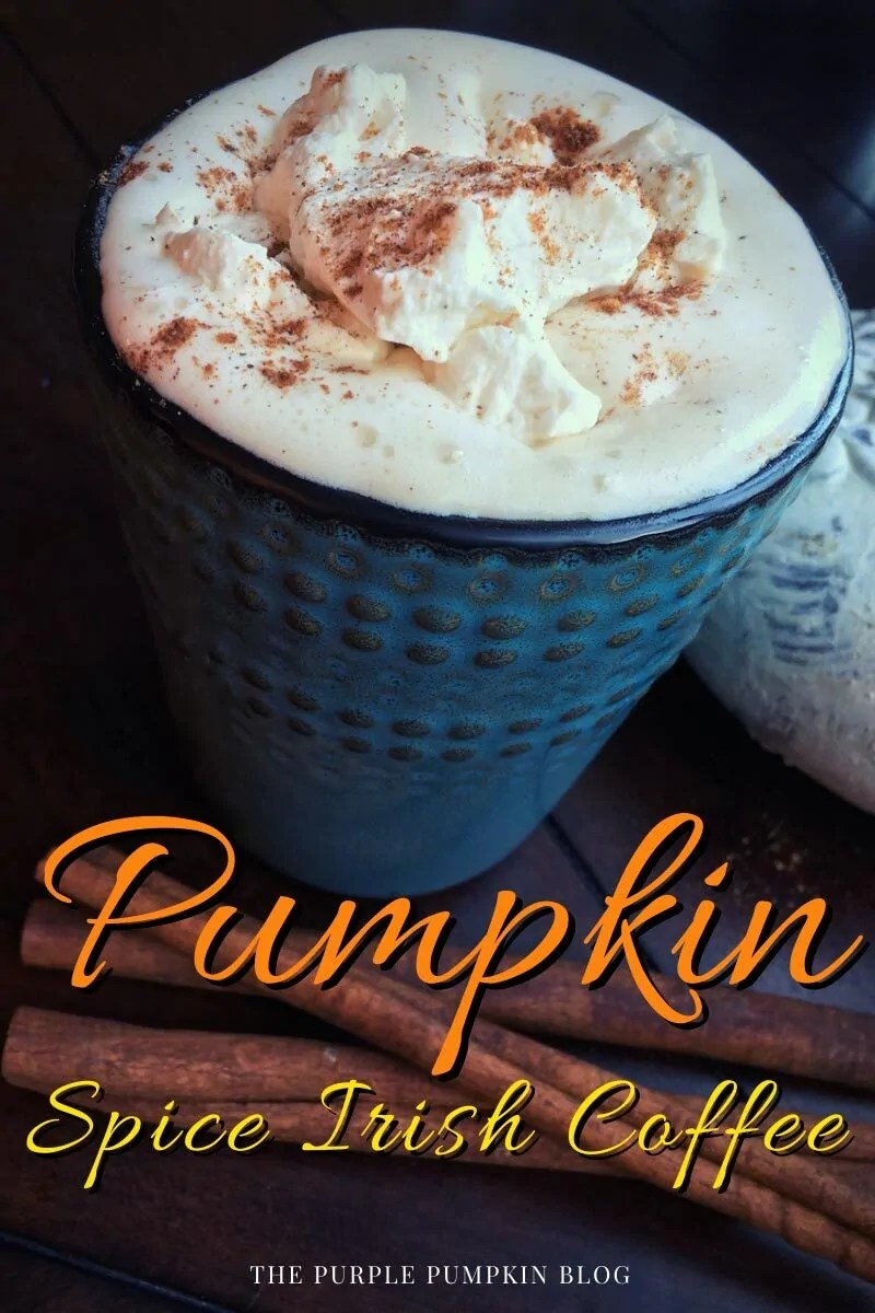 "A blue cup of Pumpkin Spice Irish Coffee with text overlay saying""Pumpkin Spice Irish Coffee"". Similar photos of the recipe/dish from various angles are used throughout and with different text overlay unless otherwise described."