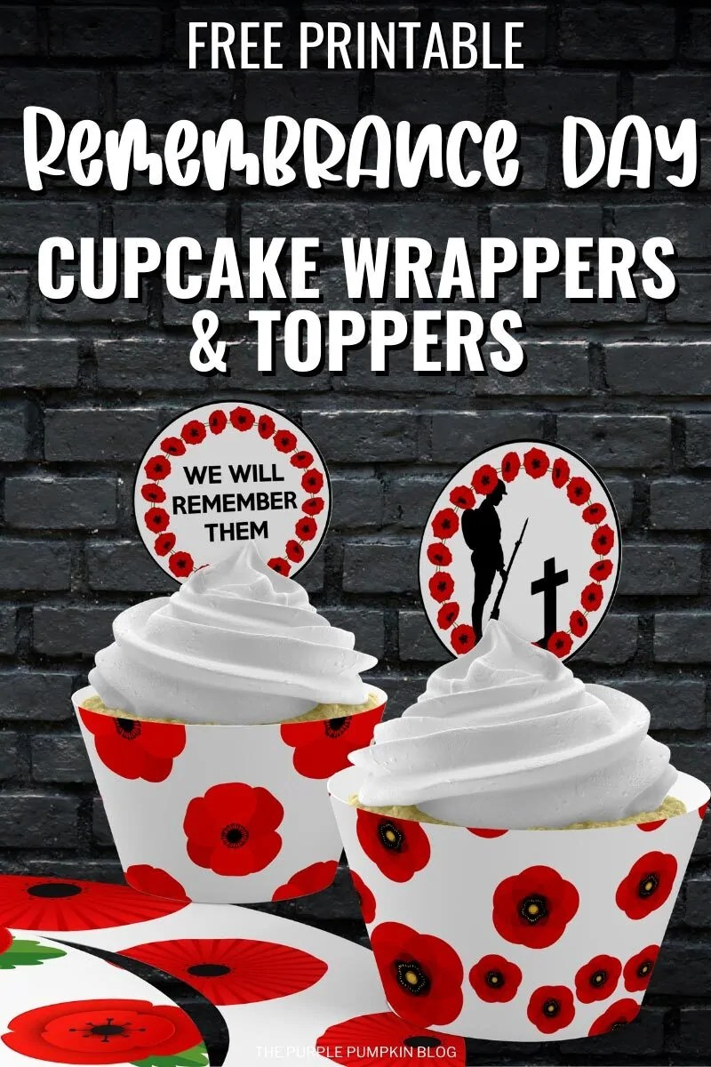 Free Printable Rememberance Day Cupcake Wrappers & Toppers