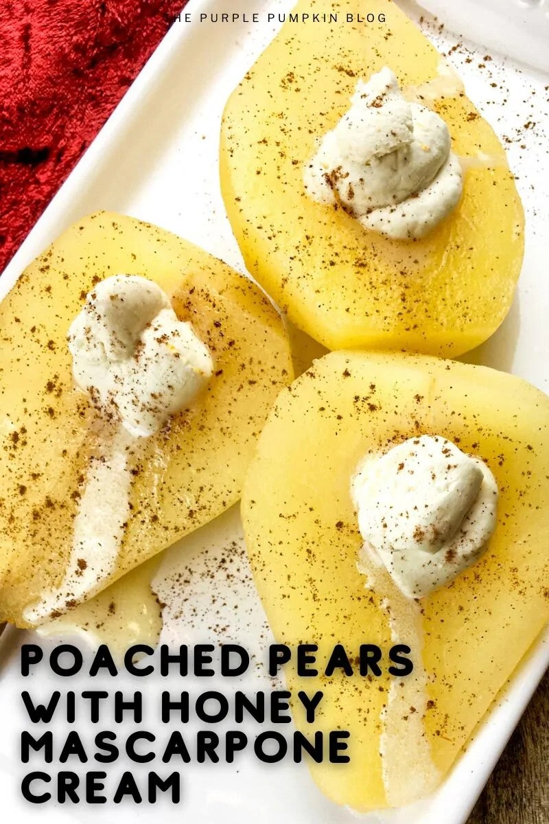 "Three poached pear halves sat on a white plate on a red cloth. The pears are dusted with cinnamon and have a spoonful of cream on top. Text overlay says""Poached Pears with Honey Mascarpone Cream"". Similar photos of the recipe/dish from various angles are used throughout and with different text overlay unless otherwise described."