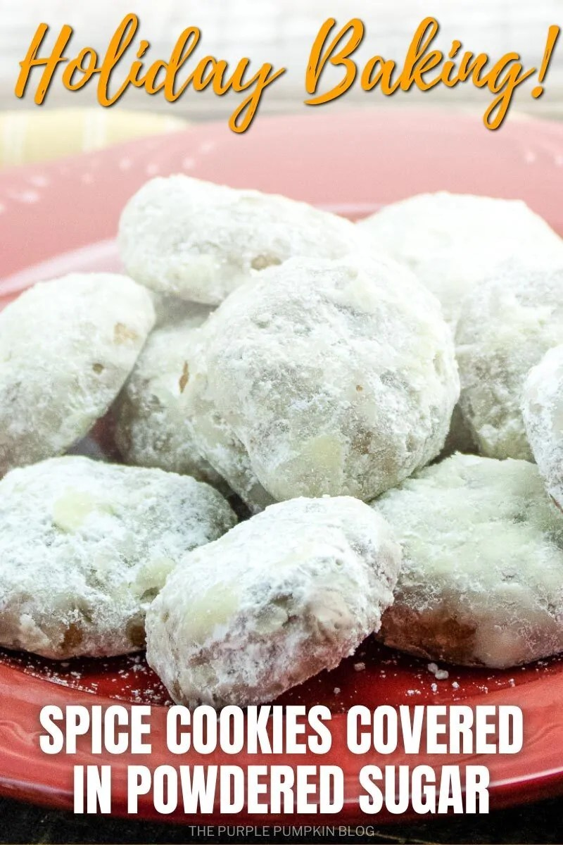 "A red plate of cookies covered in powdered sugar. Text overlay says"" Holiday Baking"" Spice Cookies Covered in Powdered Sugar"" Similar photos of the recipe/dish from various angles are used throughout and with different text overlay unless otherwise described."
