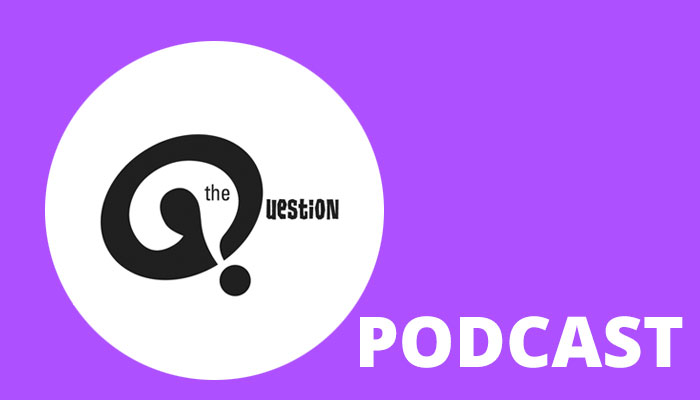 The Question Podcast