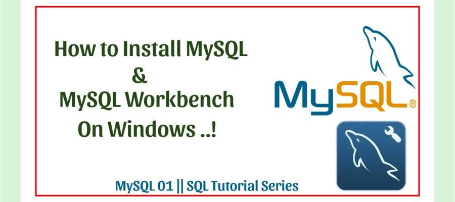 How to install MySQL server in Windows.