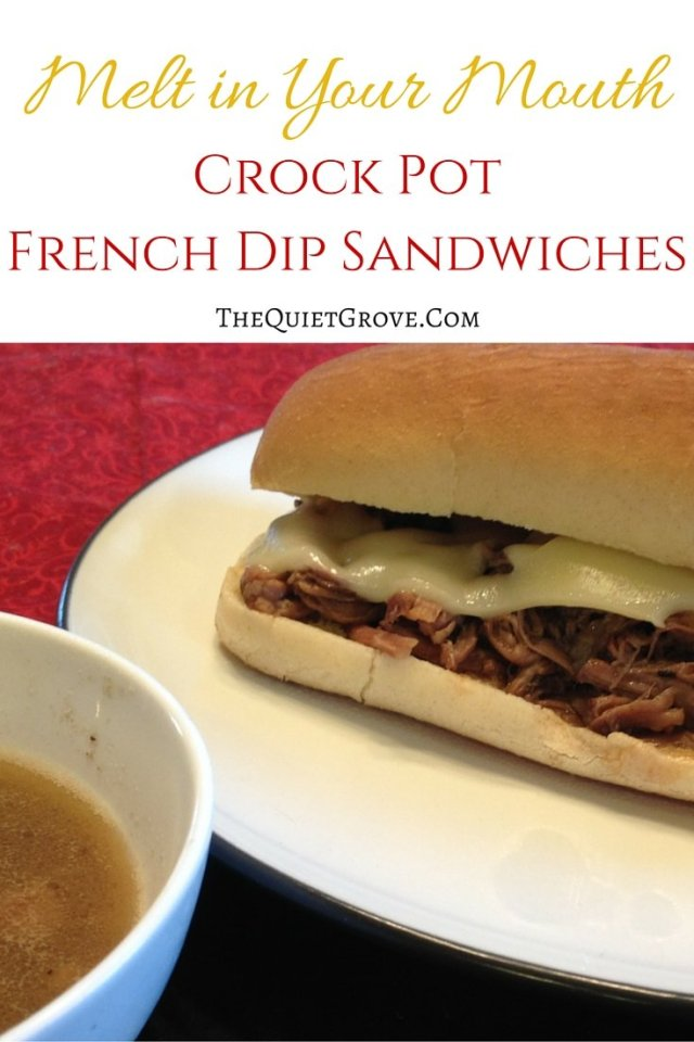 Melt in Your Mouth Crock Pot French Dip Sandwiches