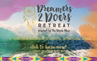 Dreamers 2 Doers Retreat