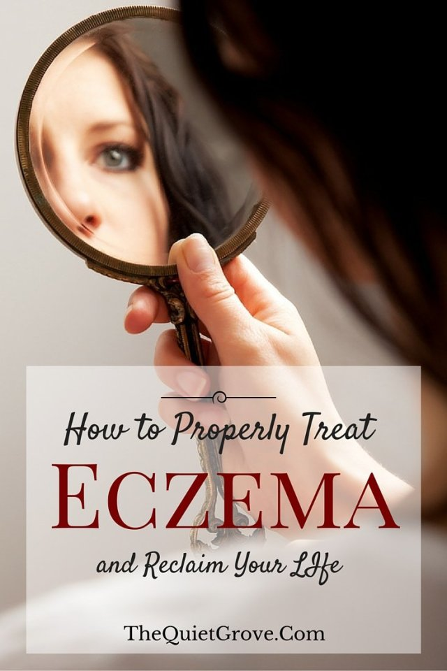 How to Properly Treat Eczema and Reclaim Your Life