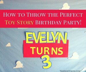How to Throw the Perfect Toy Story Birthday Party!
