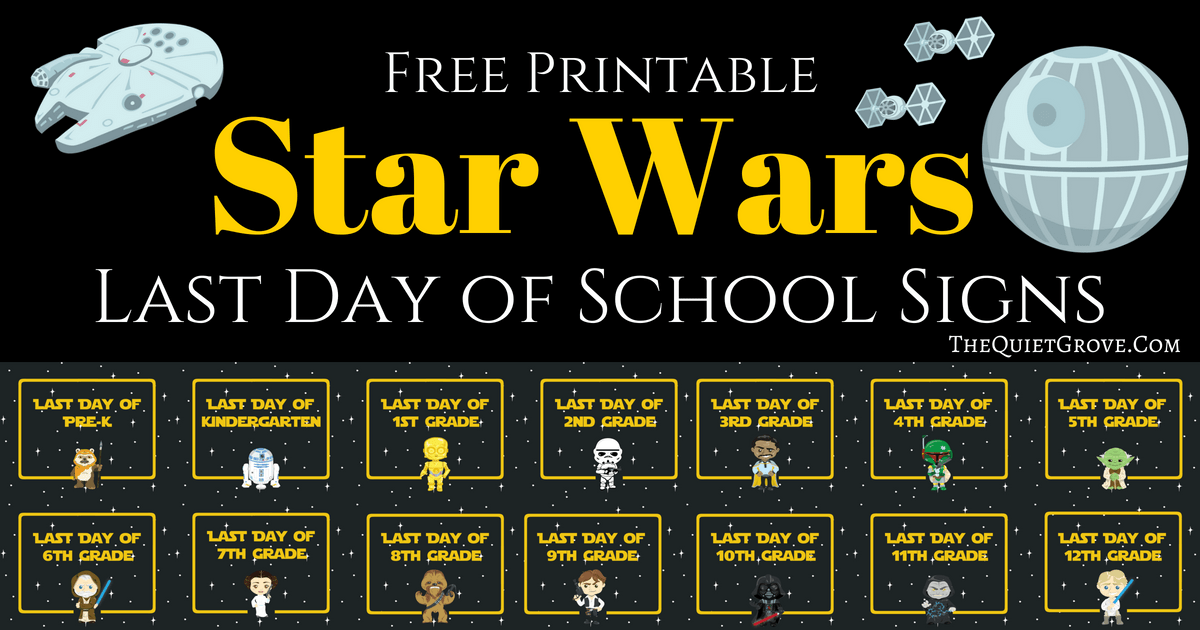 graphic relating to Last Day of 2nd Grade Printable titled Totally free Printable Star Wars Previous Working day of Higher education Indicators ⋆ The