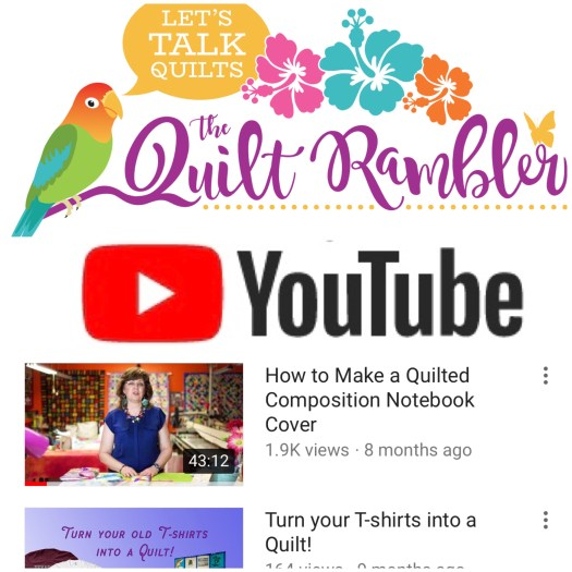 The Quilt Rambler, Let's Talk Quilts on YouTube