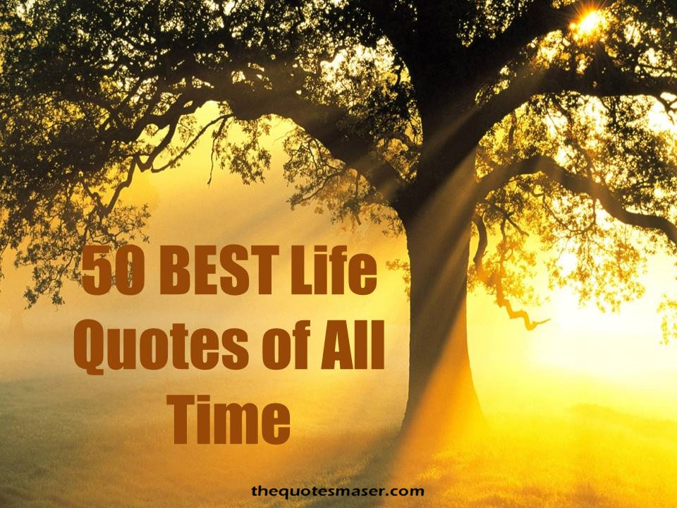 All Time Quotes Sayings
