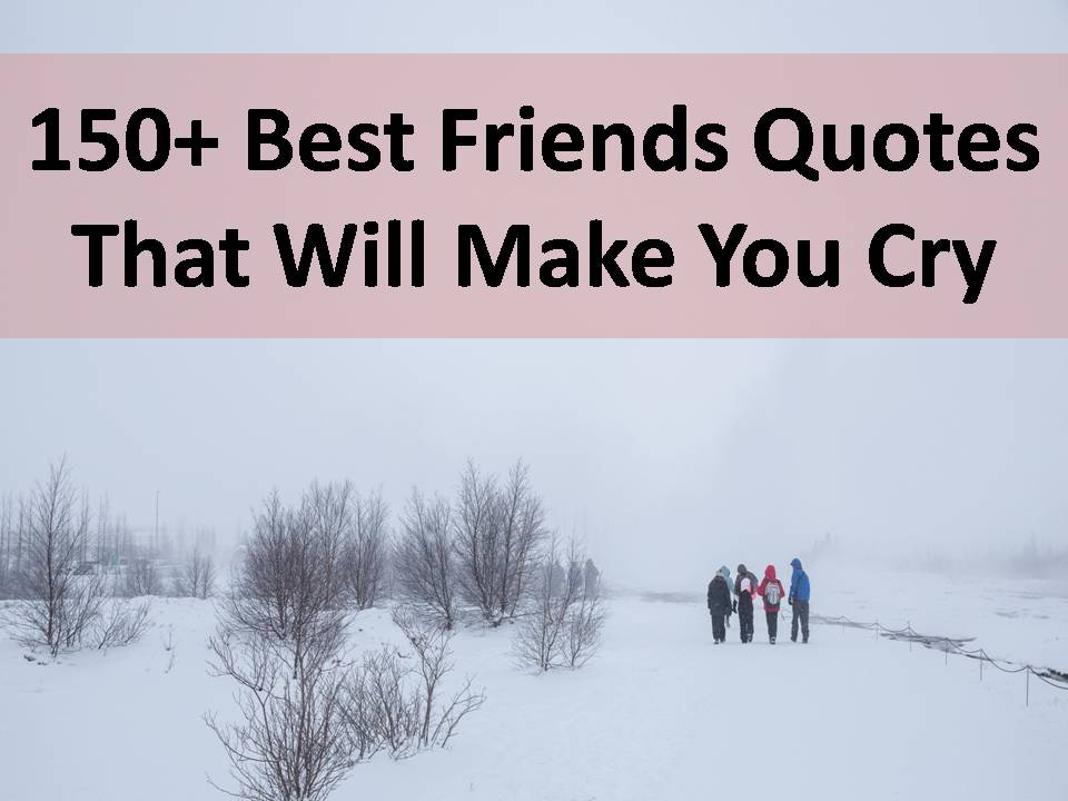 150 best friends quotes