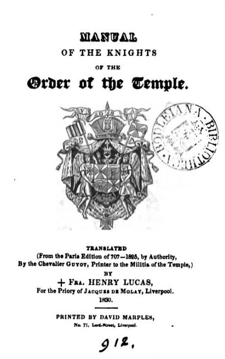 MANUAL OF THE KNIGHTS OF THE ORDER OF THE TEMPLE BY C